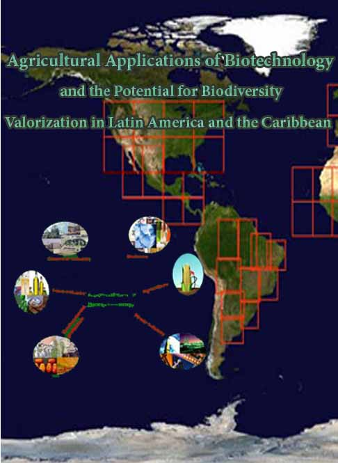 Agricultural Applications of Biotechnology and the Potential for Biodiversity Valorization in Latin America and the Caribbean