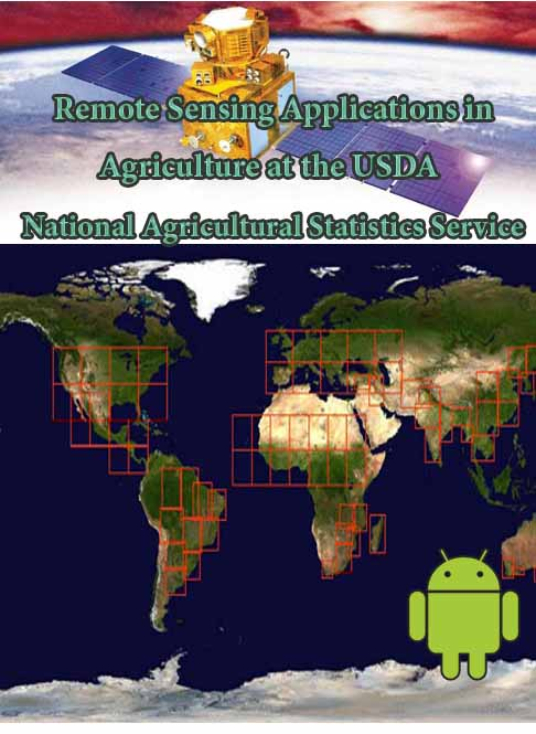 Remote Sensing Applications in Agriculture at the USDA National Agricultural Statistics Service