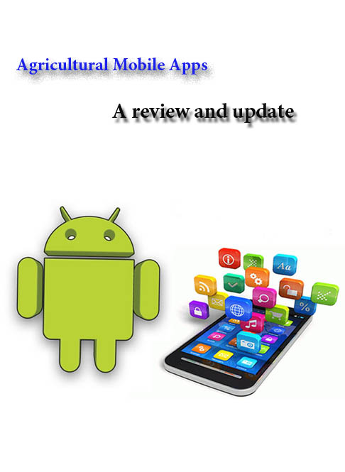 Agricultural Mobile Apps: A review and update